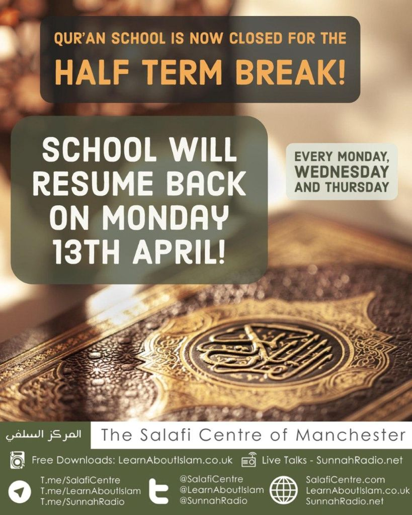 Qur'an School is now closed for Half -Term!