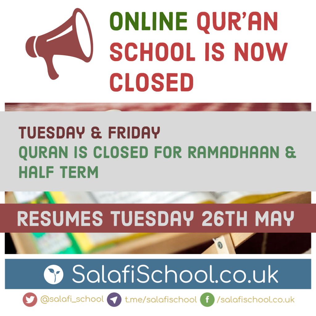 ONLINE Qur'an School is now closed for the Half-Term!