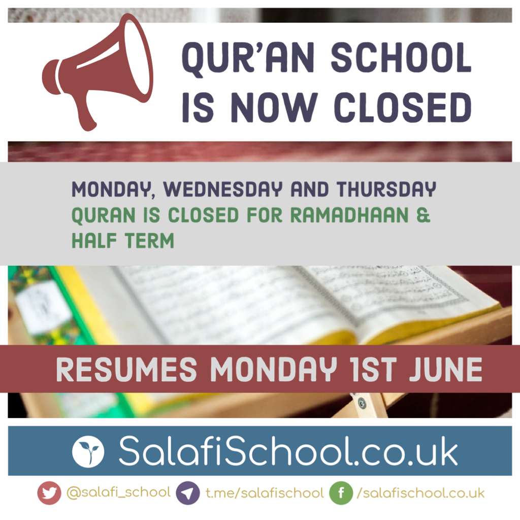 Qur'an school is now closed for Half-term!
