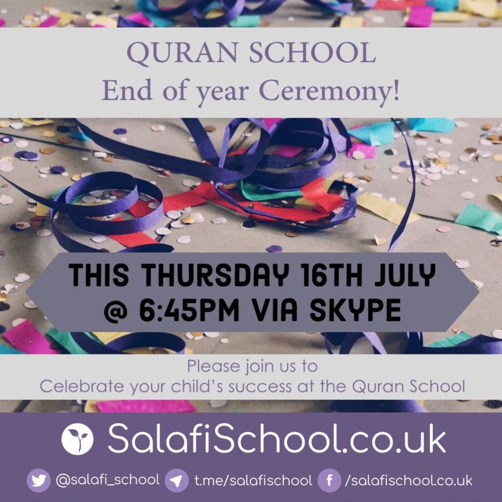 Qur'aan School End of Term and Ceremony on Thursday 16th July 2020!